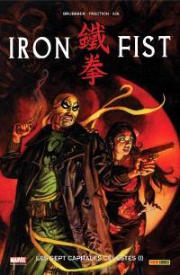 Iron Fist, Volume 2, Les sept capitales célestes. Volume 1