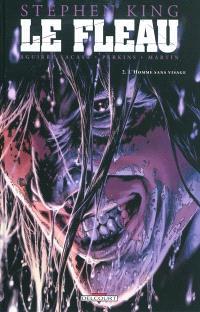 Le fléau. Volume 2, L'homme sans visage