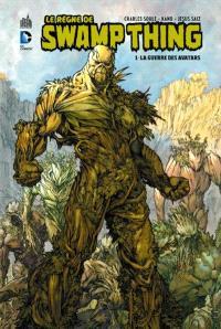Le règne de Swamp thing. Volume 1, La guerre des avatars