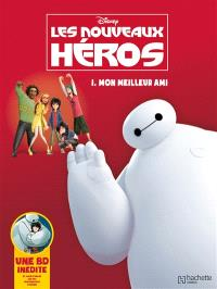 Les nouveaux héros. Volume 1, Mon meilleur ami