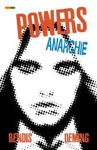 Powers. Volume 5, Anarchie