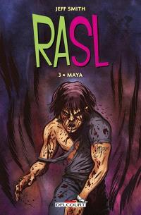 RASL. Volume 3, Maya