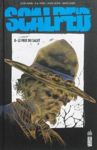 Scalped. Volume 8, Le prix du salut