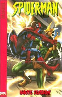 Spider-Man. Volume 2, Haute tension