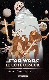 Star Wars : le côté obscur. Volume 4, Général Grievous