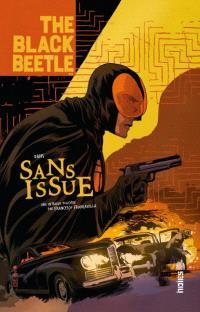 The Black Beetle. Volume 1, Sans issue : une intrigue policière