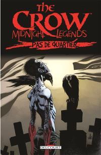 The crow : midnight legends. Volume 1, Pas de quartier