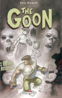 The Goon. Volume 2, Enfance assassine
