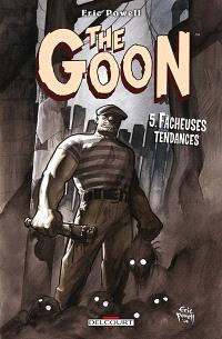 The Goon. Volume 5, Fâcheuses tendances