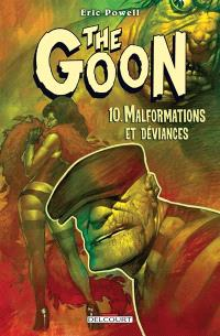 The Goon. Volume 10, Malformations et déviances