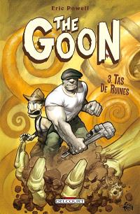 The Goon. Volume 3, Tas de ruines