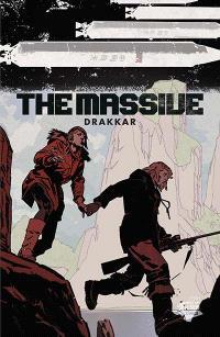 The Massive. Volume 3, Drakkar