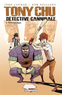 Tony Chu, détective cannibale. Volume 5, Première ligue !