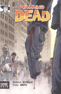 Walking dead. Volume 1, La mort en marche