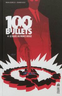 100 bullets. Volume 4, Le blues du prince rouge