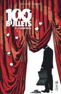 100 bullets. Volume 15, Le grand finale