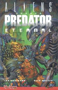 Aliens versus Predator, eternal