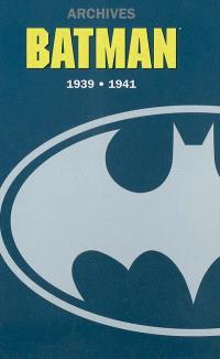 Batman : 1939-1941