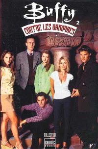 Buffy contre les vampires. Volume 2