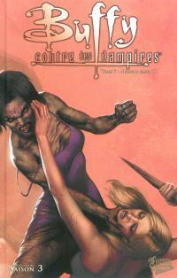 Buffy contre les vampires. Volume 7, Mauvais sang : l'intégrale BD saison 3