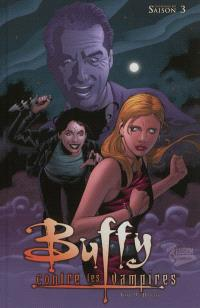 Buffy contre les vampires : saison 3 : l'intégrale BD. Volume 9, Hantée