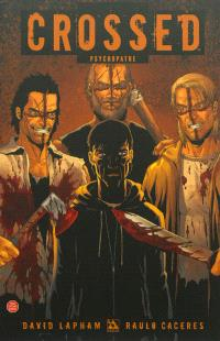 Crossed. Volume 4, Psychopathe