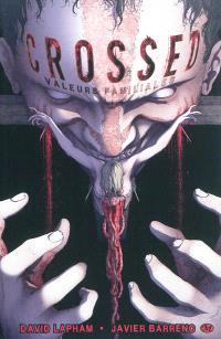 Crossed. Volume 3, Valeurs familiales