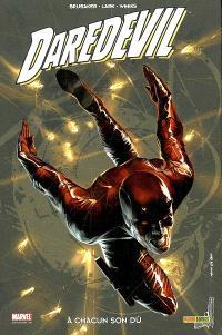 Daredevil. Volume 16, A chacun son dû