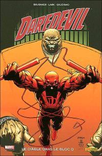 Daredevil. Volume 14, Le diable dans le bloc D