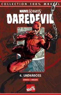 Daredevil. Volume 4, Underboss