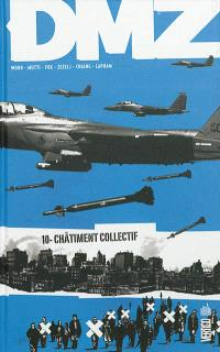 DMZ. Volume 10, Châtiment collectif