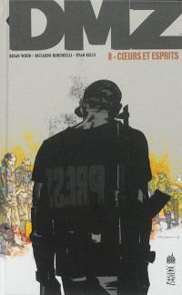 DMZ. Volume 8, Coeurs et esprits