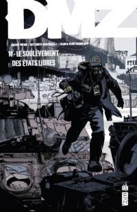 DMZ. Volume 11, Le soulèvement des Etats libres