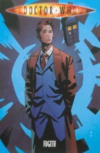Doctor Who, Fugitif