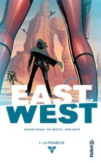 East of West. Volume 1, La promesse