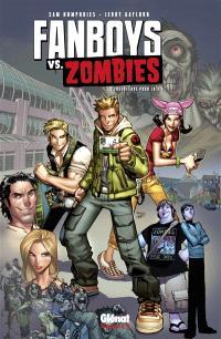 Fanboys vs zombies. Volume 1, Fossoyeurs pour la vie