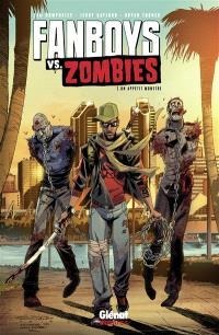 Fanboys vs zombies. Volume 2, Un appétit monstre