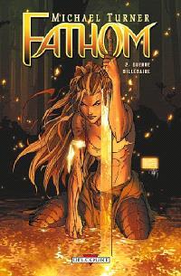 Fathom. Volume 2, Guerre millénaire