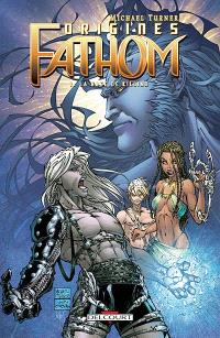 Fathom origines. Volume 1, La rage de Killian