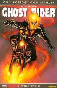 Ghost Rider. Volume 3, Cercle vicieux