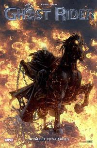 Ghost Rider. Volume 5, La vallée des larmes