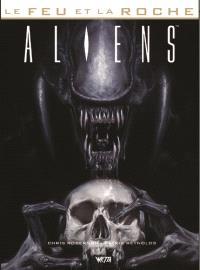 Le feu et la roche. Volume 2, Aliens