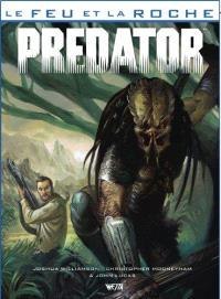 Le feu et la roche. Volume 3, Predator