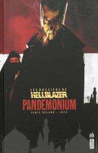 Les dossiers de Hellblazer. Volume 2, Pandemonium