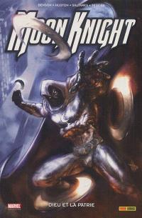Moon Knight. Volume 3, Dieu et la patrie