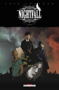 Nightfall. Volume 1, La nuit