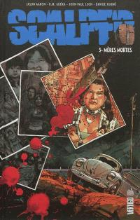 Scalped. Volume 3, Mères mortes