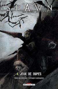 Spawn : la saga infernale. Volume 4, Jeux de dupes