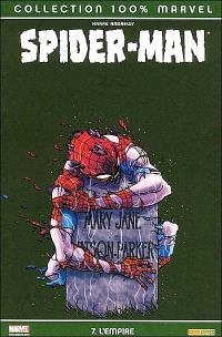 Spider-Man. Volume 6, L'Empire