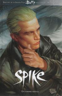 Spike : un sombre refuge